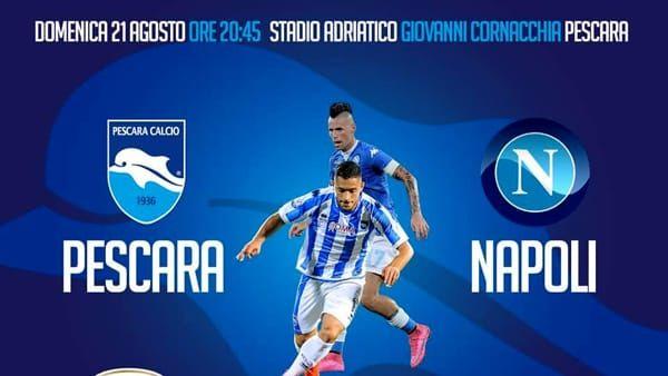 Pescara-Napoli 21 agosto 2016