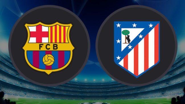 Barcellona-Atletico Madrid