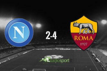 napoli-roma 2-4 video gol