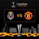 Europa League 2020-2021: la finale sarà Villarreal-Manchester United